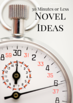 Novel Ideas in 30 Minutes or Less