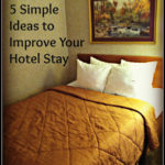 5 Simple Ideas it Improve Your Hotel Stay