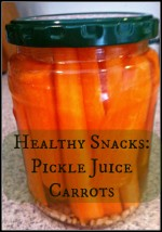 Healthy Snack: Pickle Juice Carrots