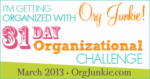 31 Day Organizational Challenge: Progress Week 1