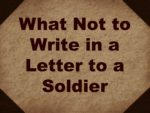 Writing Letters to Deployed Soldiers: What Not to Write