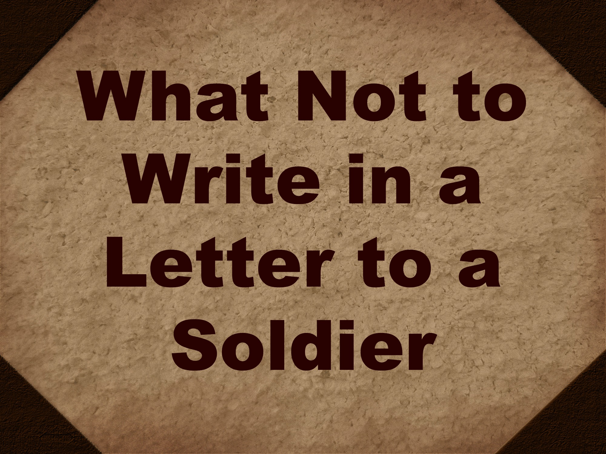 What to write to a soldier