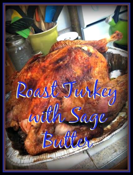 Roast Turkey with Sage Butter