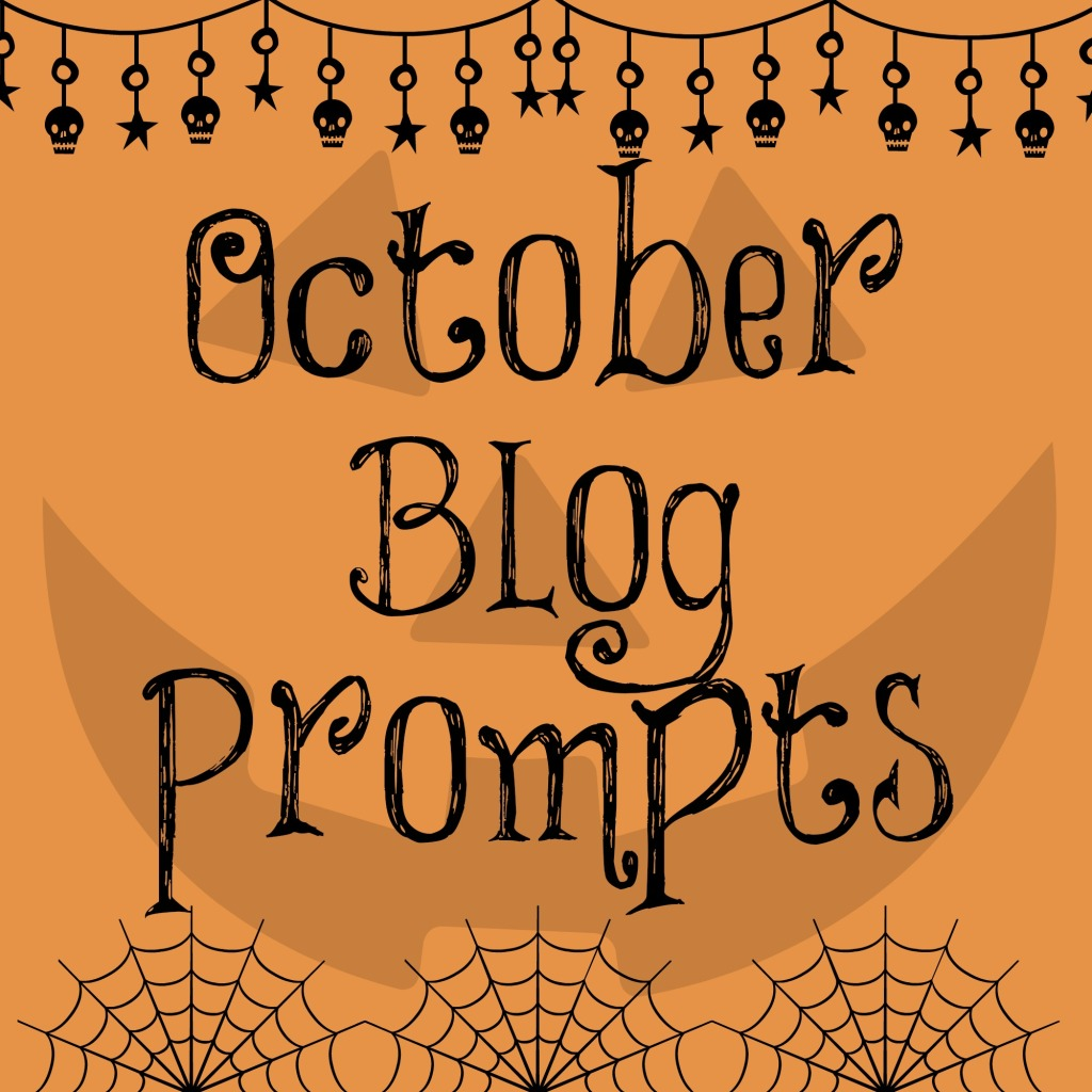 October Blog Prompts 2014