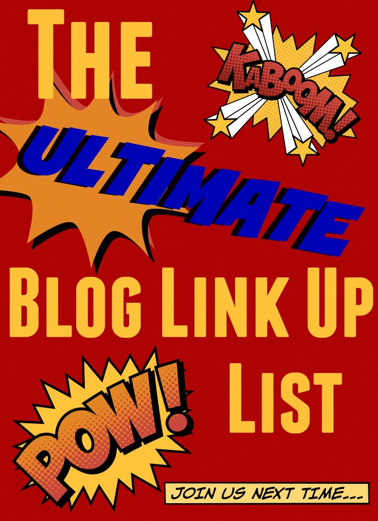 The Ultimate Blog Link Up List!