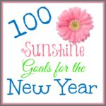 100 Sunshine Goals for the New Year