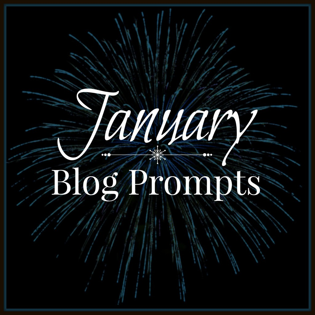 January Blog Prompts 2015
