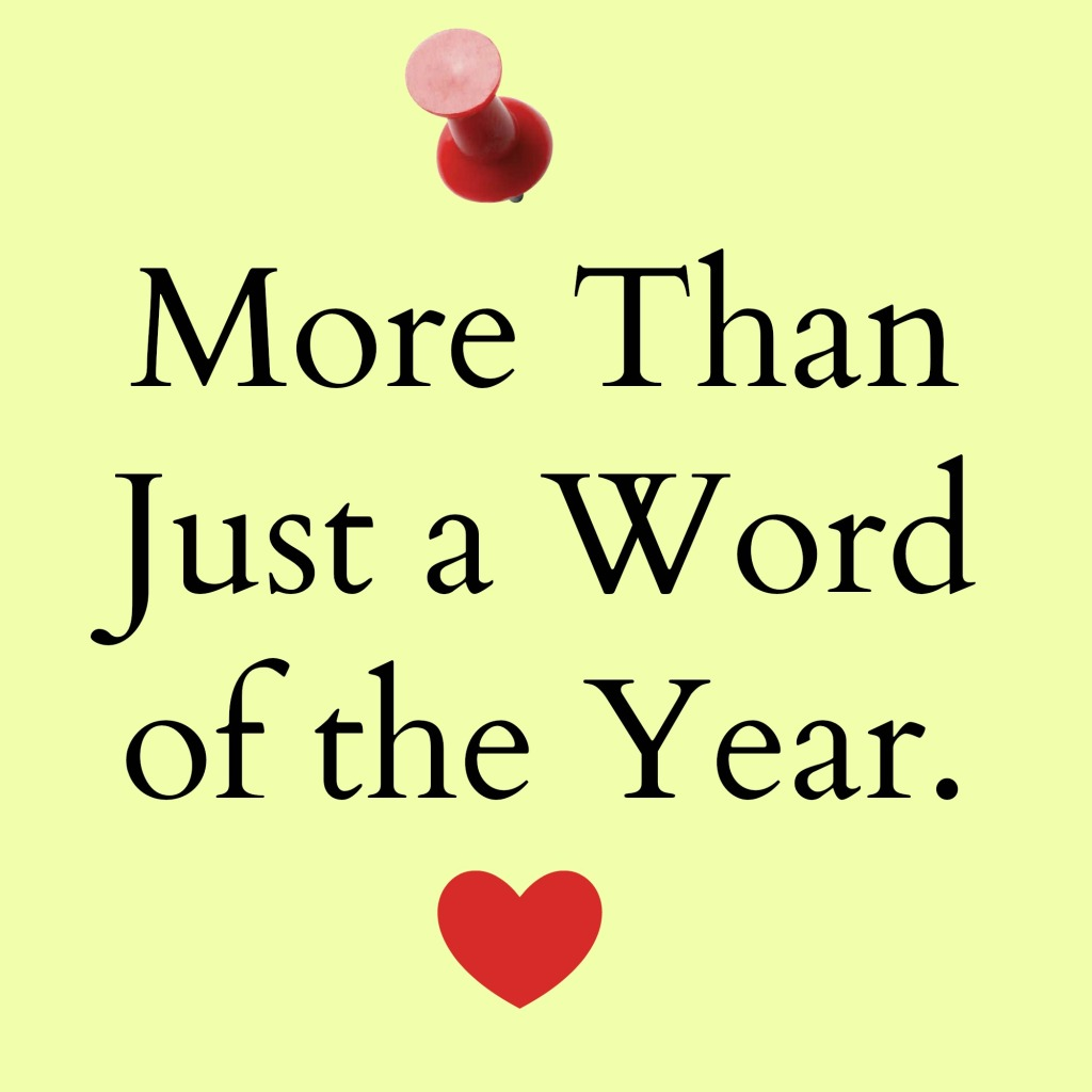 More Than Just a Word of the Year