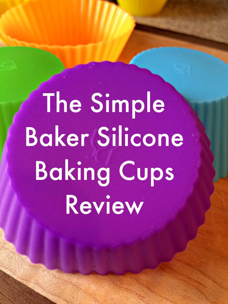 The Simple Baker Silicone Baking Cups Review