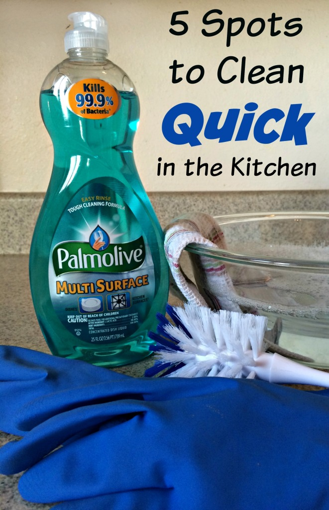 5 Spots to Clean Quick in the Kitchen #ad #PalmoliveMultiSurface #cbias