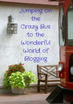 Jumping on the Crazy Bus to the Wonderful World of Blogging
