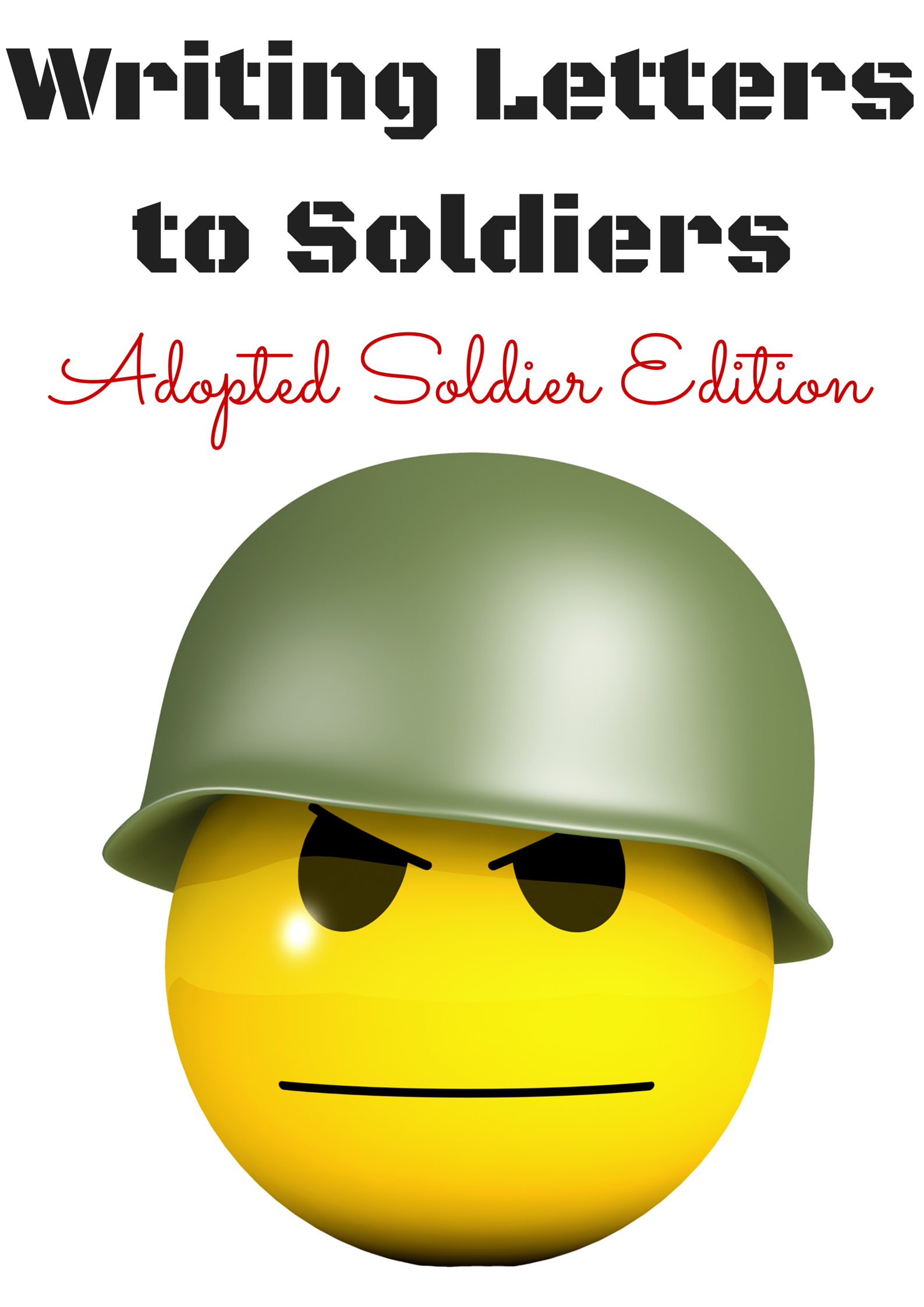 Writing Letters To Soldiers Adopted Soldier Edition  Living A