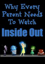 Why Every Parent Needs to Watch Inside Out