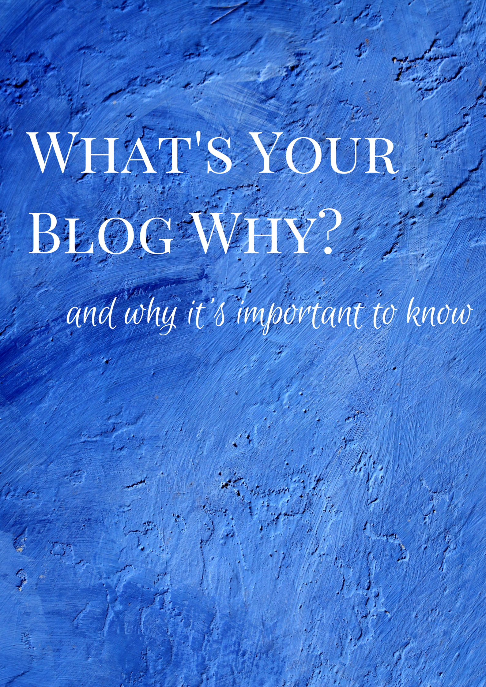What's your blog why and why is it important to know