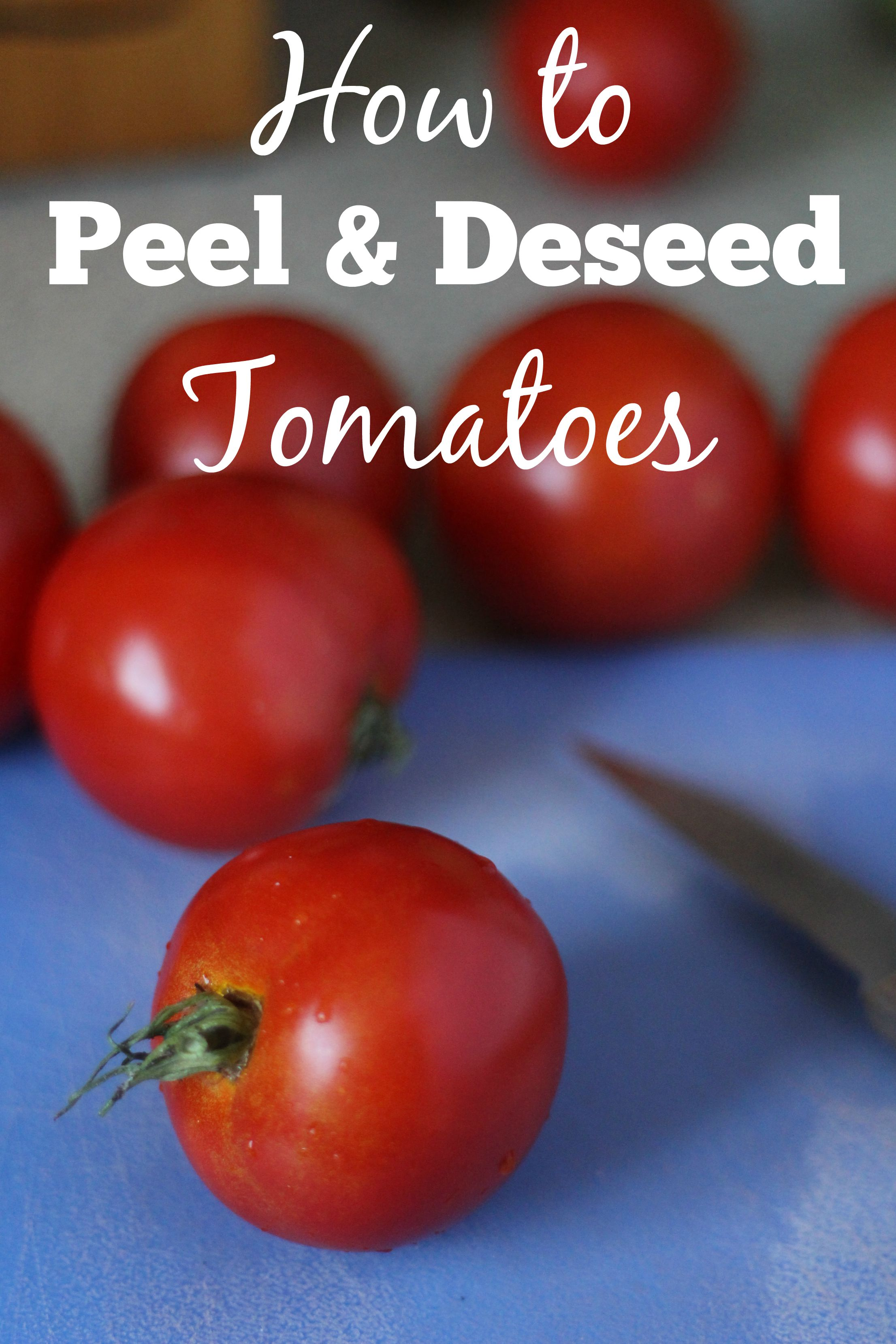How to Peel and Deseed Tomatoes