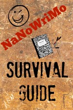 NaNoWriMo Survival Guide