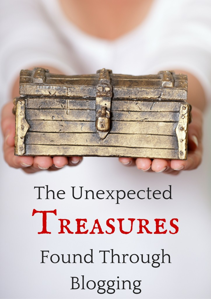 The Unexpected Treasures Found Through Blogging