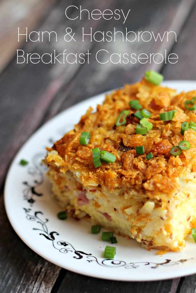 Cheesy Ham and Hashbrown Breakfast Casserole - Living a Sunshine Life