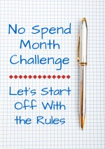 No Spend Month Challenge: Let's Start Off With the Rules