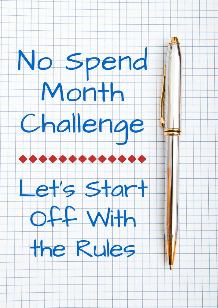 No Spend Month Challenge- Let's Start Off With the Rules