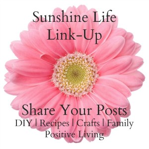 Sunshine Your Life Blog Link Up Week #73