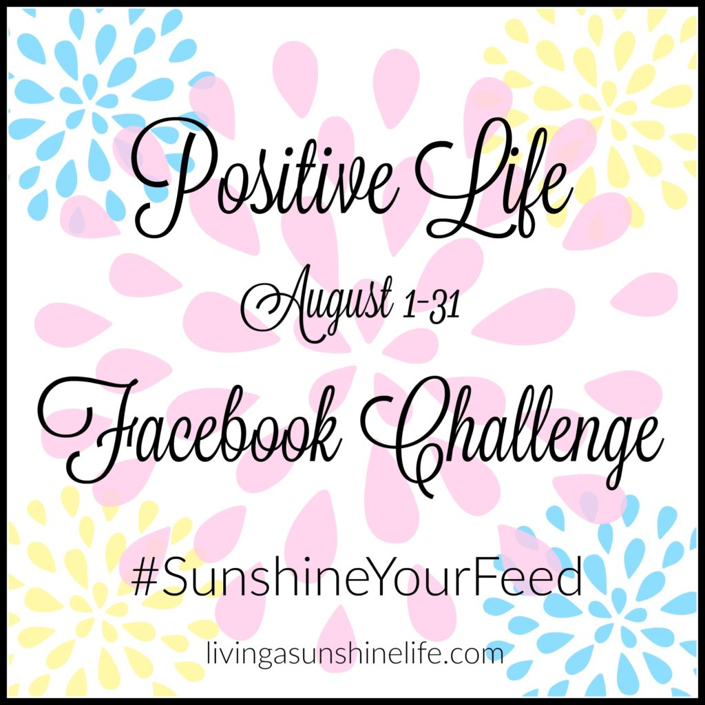 Positive Life Facebook Challenge