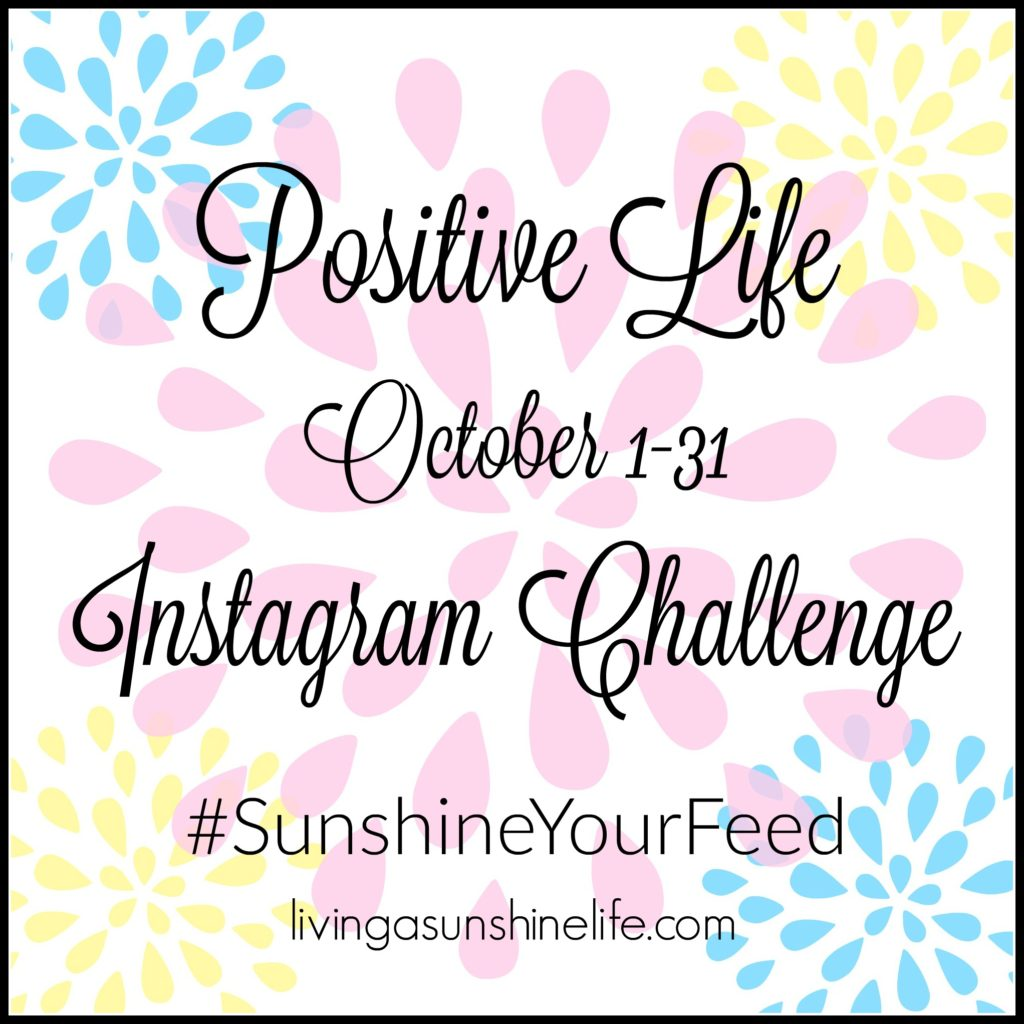 Positive Life October Instagram Challenge