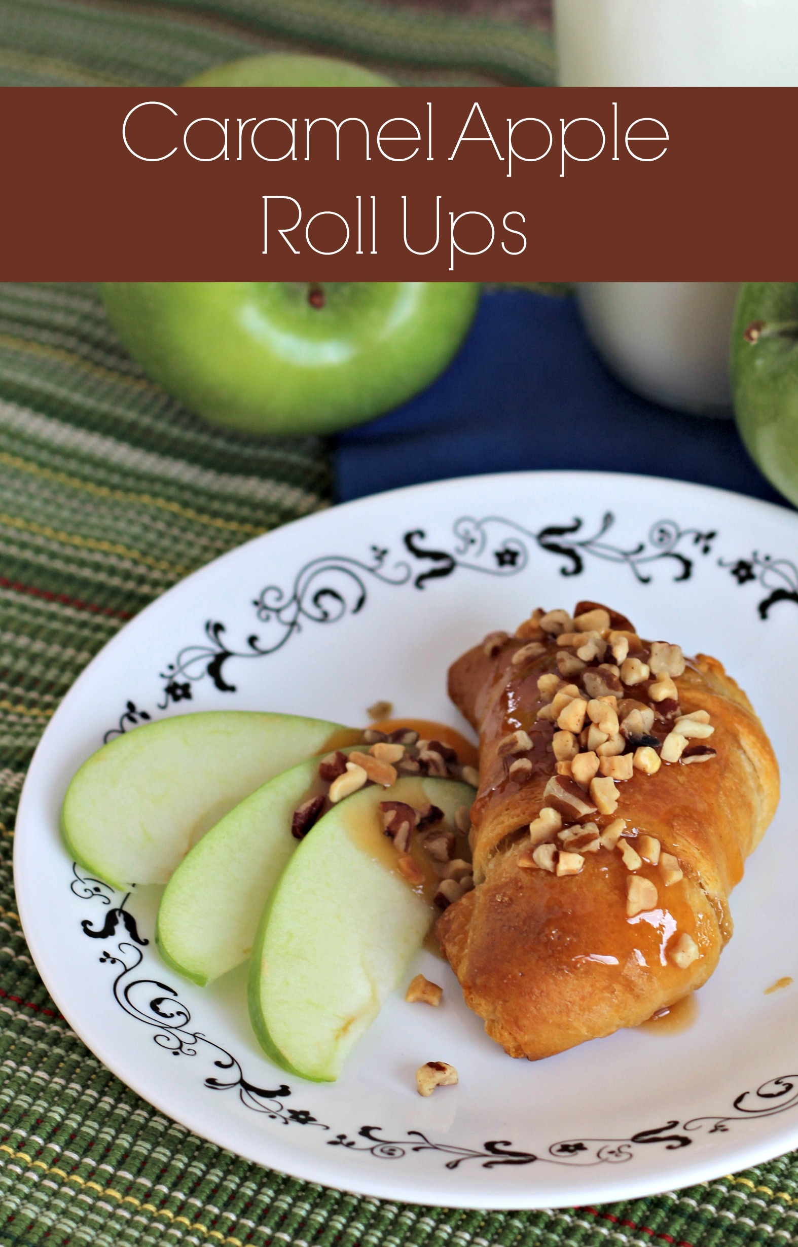 Caramel Apple Roll Ups