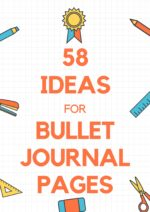 58 Ideas for Bullet Journal Pages