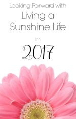 Looking Forward with Living a Sunshine Life in 2017