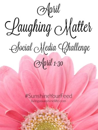 April Laughing Matter Social Media Challenge