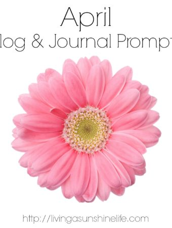 April Blog and Journal Prompts
