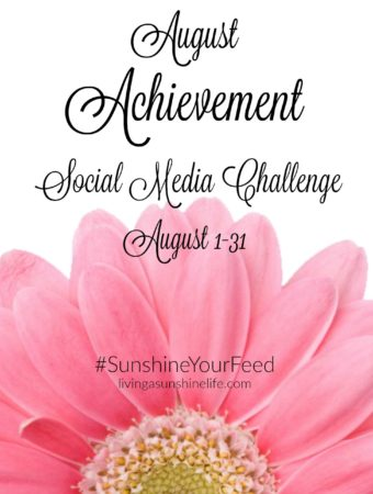 August Achievement Social Media Challenge #SunshineYourFeed