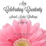 May Creativity Social Media Challenge #SunshineYourFeed