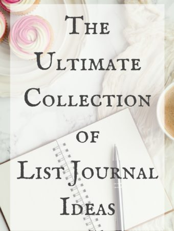 The Ultimate Collection of List Journal Ideas
