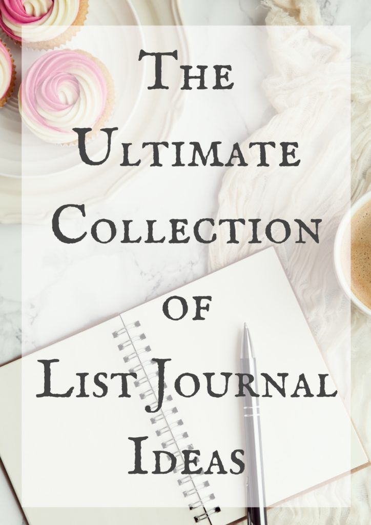 The Ultimate Collection of List Journal Ideas , Living a