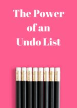 The Power of an Undo List