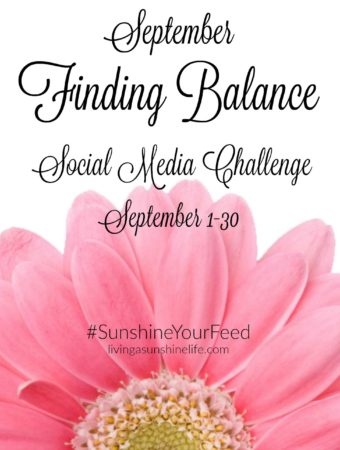 September Finding Balance Social Media Challenge #SunshineYourFeed