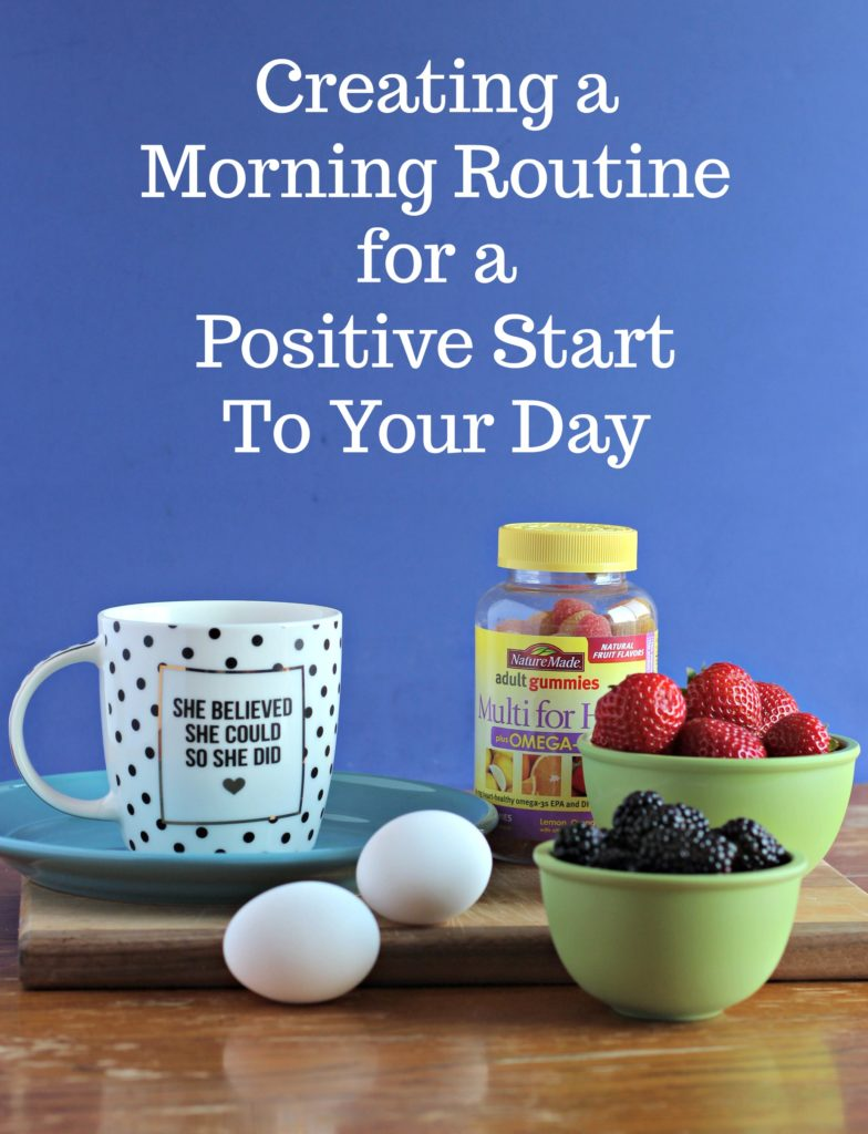 Tips for creating a positively focused morning routine. #ad #NatureMadeGummies