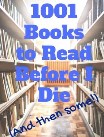1001 Books to Read Before I Die (and then some)