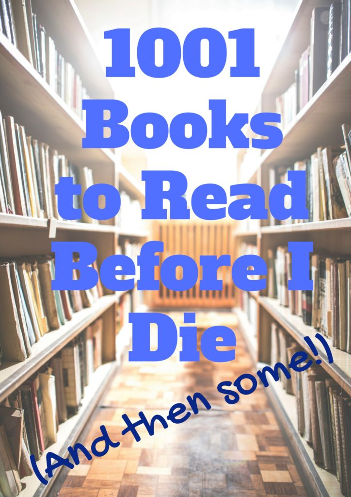 My own list of over 1001 books on my must read list. Both fiction and non-fiction books are included, plus a sampling of different genres. What are your must read books? Did they make my list?